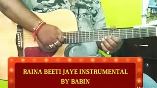 Raina beeti jaye original instrumental