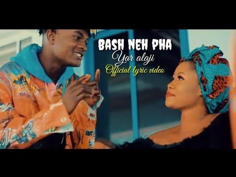 Download Bash neh pha Yar alajie official lyric video