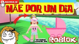 ROBLOX-MOTHER for a day (Adopt Me) Victoria MineBlox