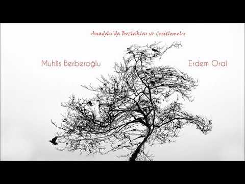 Muhlis Berberoglu & Erdem Oral - Ela Gözlüm Ben Bu Elden Gidersen [Official Audio]