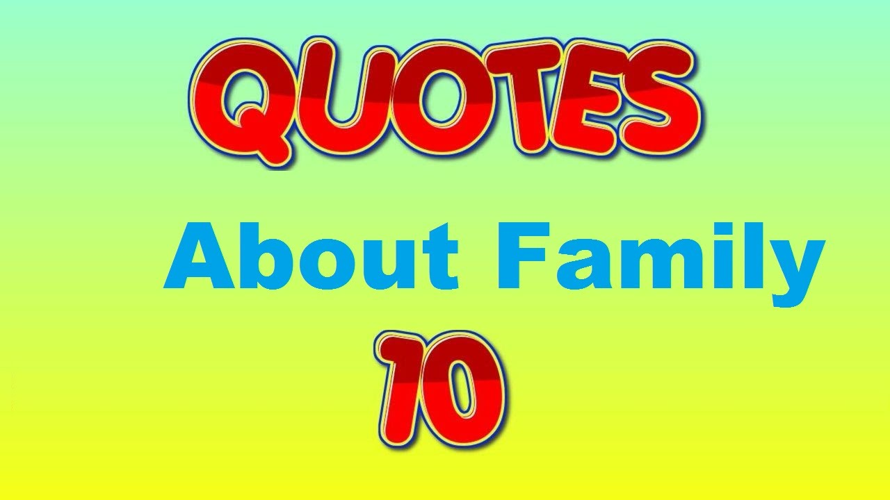 Family Quotes Inspirational Quotes About Family  Youtube
