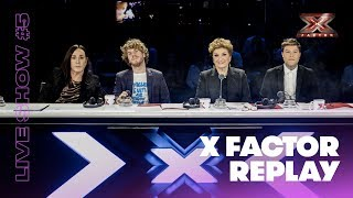 X Factor Replay: Live Show #5