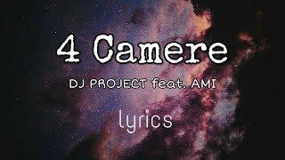 4 CamereDJ PROJECT feat. AMI lyrics