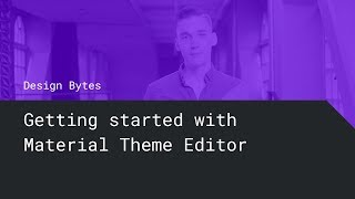 Getting started with Material Theme Editor thumbnail