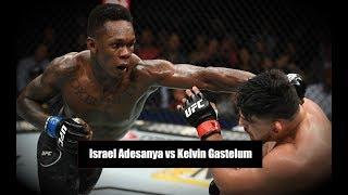 Israel Adesanya vs Kelvin Gastelum