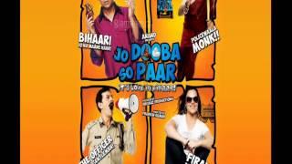 Shiv Ka Bajey   - Jo Dooba So Paar It's Love in Bihar! (2011)