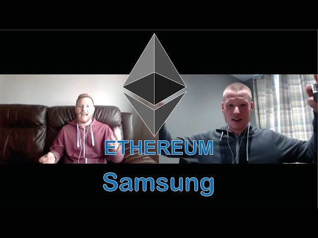Update! Samsung Developing Ethereum Based Blockchain! Big News