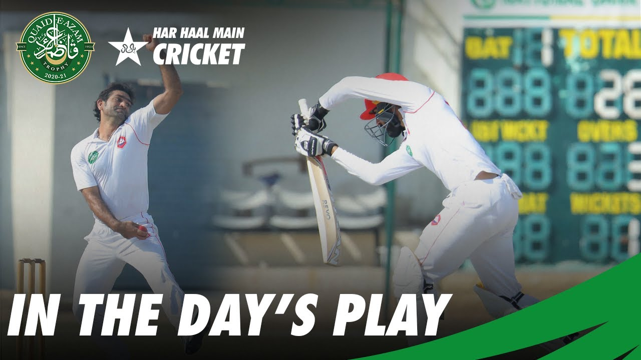 In the Day's Play | Balochistan VS Northern | Day 4 | QeA Trophy 2020-21 | PCB | MC2T