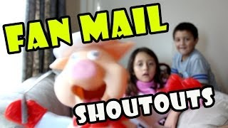 Fan Mail & Shout Outs - Pt.1