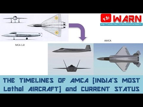 THE TIMELINES OF AMCA (INDIA'S MOST Lethal AIRCRAFT) and CURRENT STATUS
