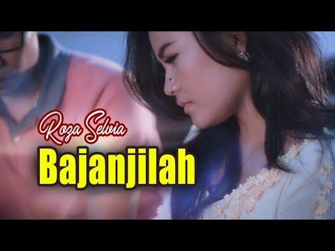 Roza Selvia - Bajanjilah (Pop Minang)
