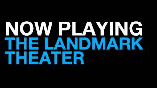 Now Playing At The Landmark Theater Los Angeles