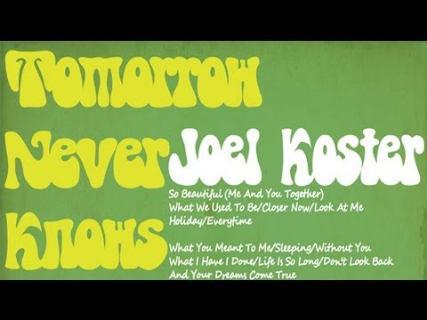 Joel Koster || 2012 - Tomorrow Never Knows || Original Album Project