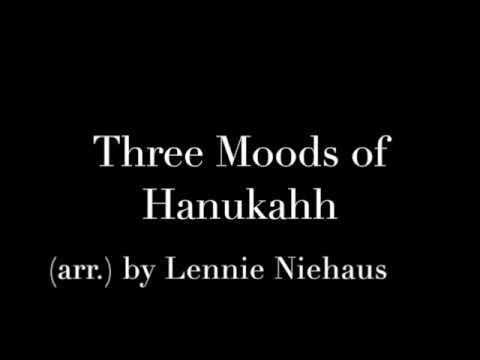 Three Moods of Hanukkah by Lennie Niehaus