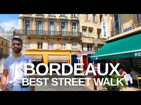 [4K] BORDEAUX, FRANCE - Best City Walking Tour