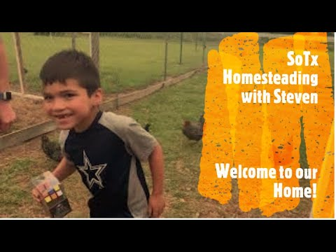 South Texas Homesteading- Welcome to Our Homestead! Learning to be self sufficient!