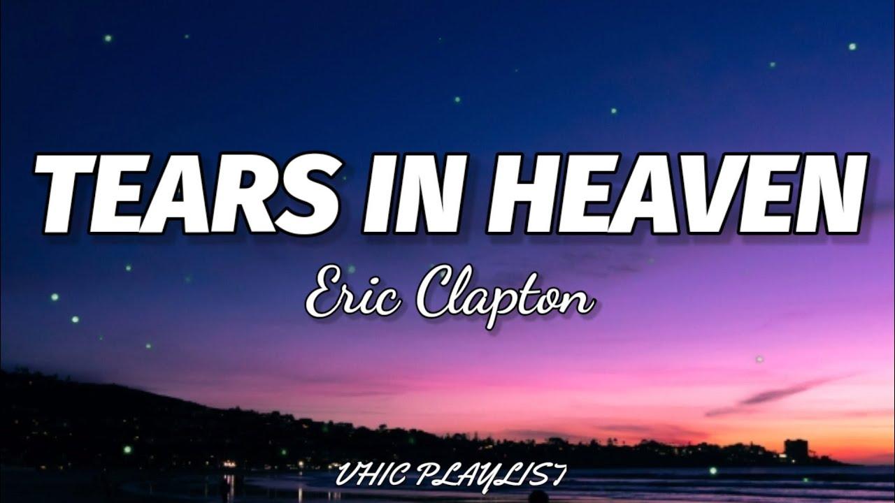 Download Eric Clapton - Tears In Heaven (Lyrics)🎶