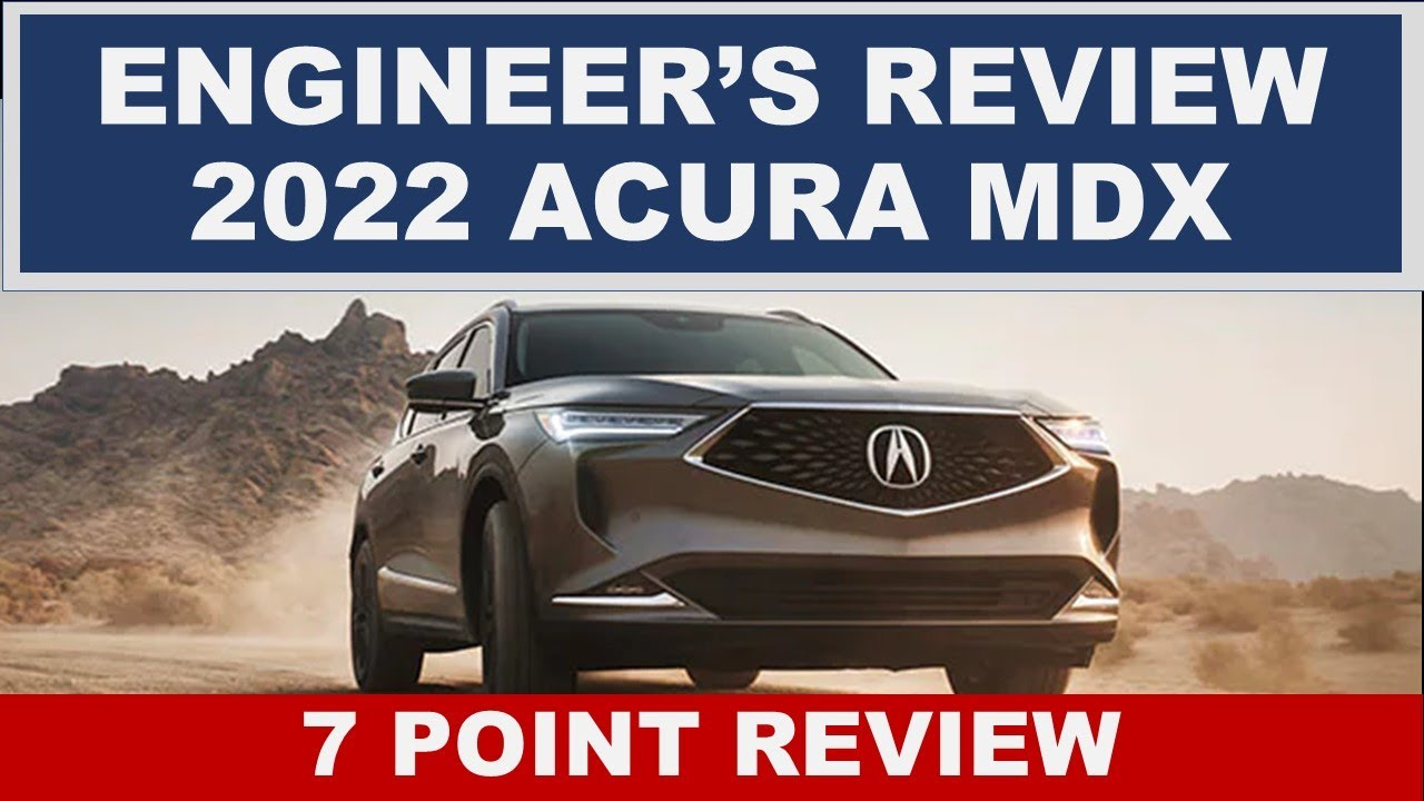 ENGINEER'S REVIEW 2022 ACURA MDX - Is this the best 3-row luxury SUV? A full 7-Point Review