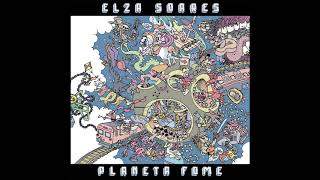 Elza Soares - Não Tá Mais de Graça (feat. Rafael Mike) (Audio)