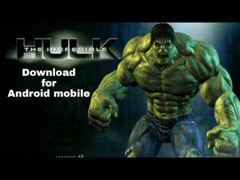 How To Download INCREDIBLE HULK Game For Android Mobile 2018