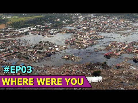 The History of Asian Tsunami | Indian Ocean earthquake | Where Were You | Ep3