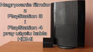 Nagrywanie filmów z PS3/PS4 przy użyciu kabla HDMI