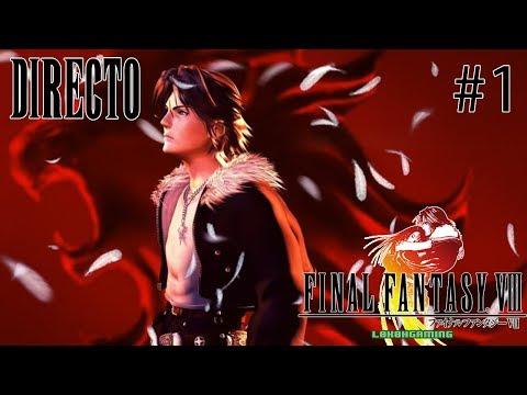 Final Fantasy VIII - Guía - Directo #1 - Español - Reviviendo una Leyenda de los Jrpg - Retro