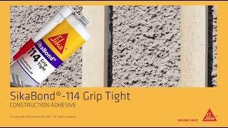 SikaBond®-114 Grip Tight