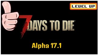 *NEW Alpha 17.1 (B.9) 7 days to die (Day 1) Episode 1