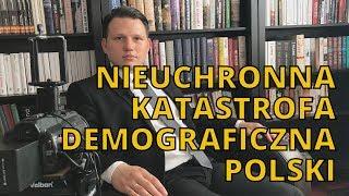 Nieuchronna katastrofa demograficzna Polski