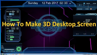 Rainmeter ! Windows 7 3D desktop (100% working guarantee) FULLY CUSTOMIZED 2017