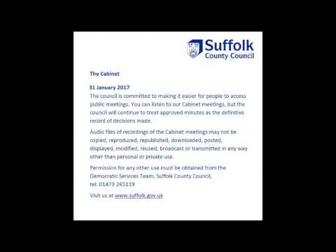 Suffolk County Council audio recording The Cabinet 31 January 2017 - Part B