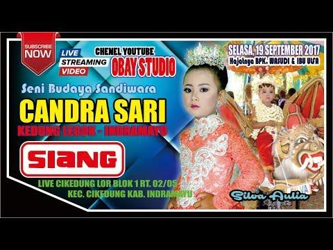 LIVE CHANDRA SARI EDISI SIANG (SAYEMBARA GANDASARI) | LIVE CIKEDUNG LOR - 19 SEPTEMBER 2017