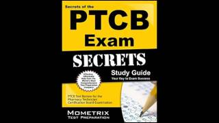 secrets of the ptcb exam study guide ptcb test review for the pharmacy technician certification boar
