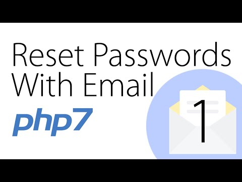 Sending Reset Password Emails - PHP Tutorial | Part 1 Of 5