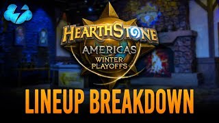 HCT Americas Winter Playoffs | Lineup Breakdown | January 2019 | [Hearthstone]