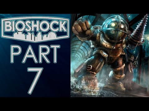 """BioShock (The Collection) - Let's Play - Part 7 - """"Farmer's Market"""""""