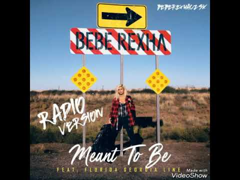 Bebe Rexha  Meant To Be  SoloRadio Version