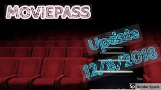 MOVIEPASS UPDATE 12/8/2018