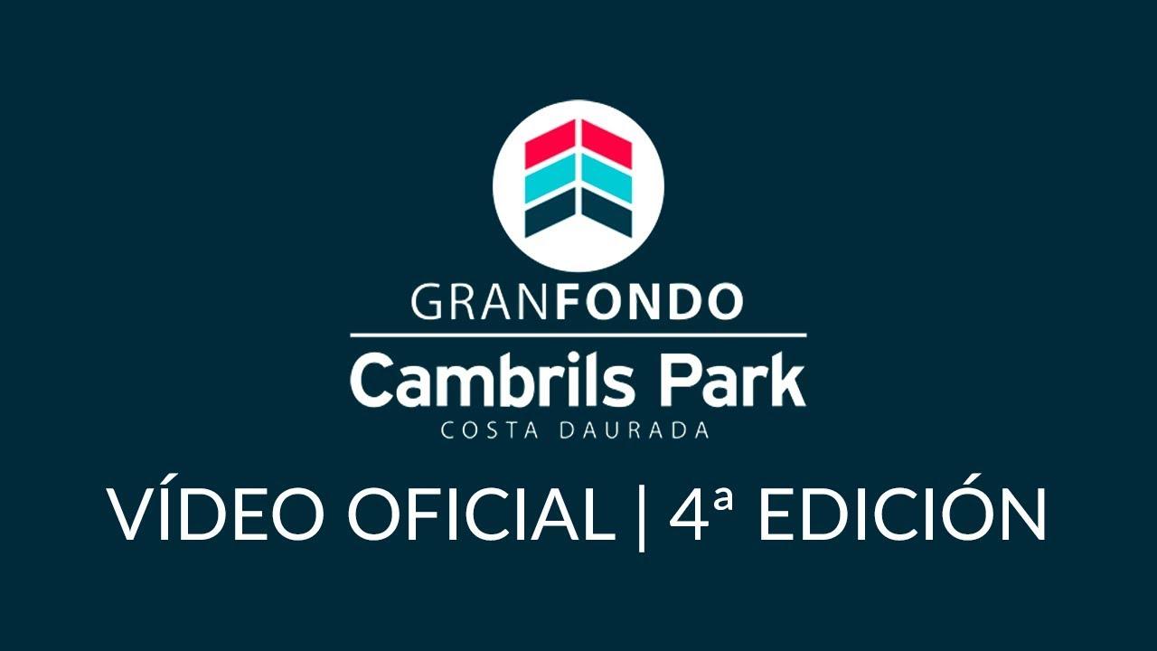 Gran Fondo Cambrils Park Costa Daurada Cuarta Edición 2017 Youtube