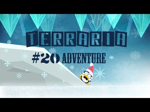 Terraria Adventure [Revamped] - Episode 20 - Pedguin  - BLxWKzfhR7I -