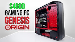 $4600 Gaming Origin PC | GENESIS Review