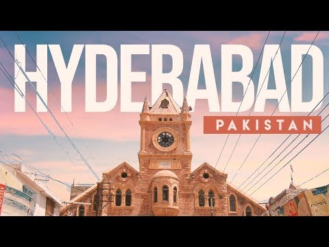 Hyderabad | Pakistan (Travel Video)