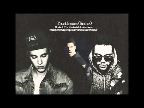 Trust Issues (Remix) Drake ft. The Weeknd &...
