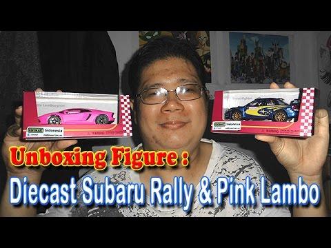 Unboxing & Review Diecast : Subaru Rally Car & Pink Lamborghini Aventador (Kinsmart)