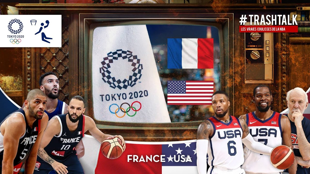 JEUX OLYMPIQUES 2021 : FRANCE - TEAM USA, LE MATCH COMMENTÉ EN DIRECT SUR TRASHTALK !
