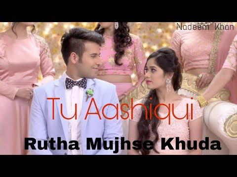 Rootha Mujhse Khuda Tu Aashiqui Serial Song