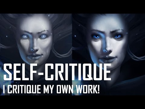 Critique Hour! Self-roast! I critique myself!