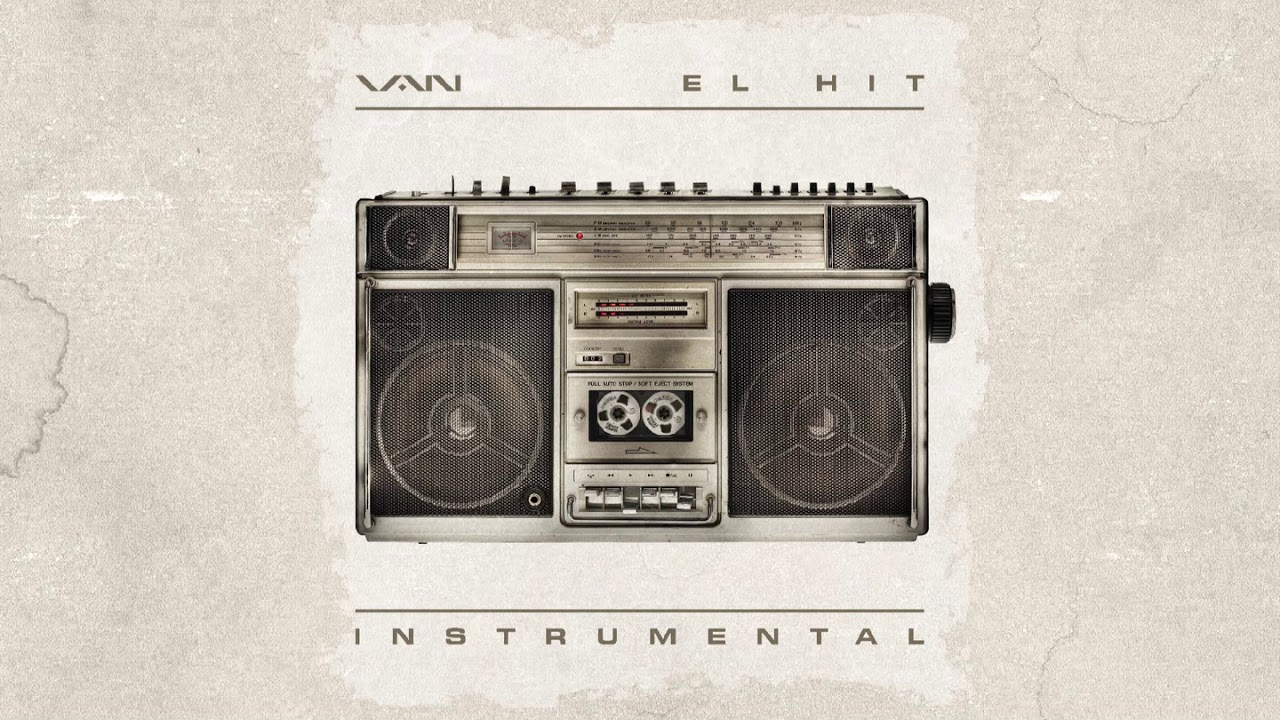 VAN - EL HIT (Official Instrumental)