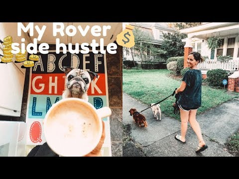 TRY A SIDE HUSTLE: Rover dog sitting edition